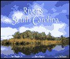 The Rivers of South Carolina - Tom Blagden Jr., Thomas Bladgen, Barry Beasley, Thomas Blagden, Beasley Barry, Ted Turner