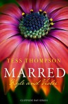 Marred: Kyle and Violet - Tess Thompson