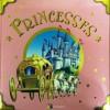 Princesses - Andrea Dami, Tony Wolf, Anna Casalis