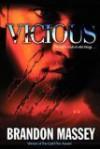 Vicious - Brandon Massey