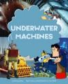 Underwater Machines - Gerry Bailey