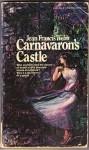 Carnavaron's Castle - Jean Francis Webb