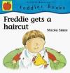 Freddie Gets a Haircut - Nicola Smee