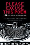 Please Excuse This Poem: 100 New Poets for the Next Generation - Brett Fletcher Lauer, Lynn Melnick, Carolyn Forché