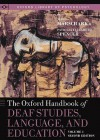 The Oxford Handbook of Deaf Studies, Language, and Education, Volume 1 - Peter E. Nathan, Patricia Elizabeth Spencer