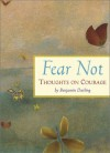 Fear Not: Thoughts on Courage - Benjamin Darling