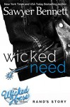 Wicked Need (The Wicked Horse Series Book 3) - Sawyer Bennett