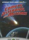 Comets, Asteroids, and Meteors - Stuart Atkinson