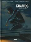 Tanâtos, Tome 4 - Menace sur Paris - Didier Convard, Jean-Yves Delitte