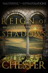 Reign of Shadows - Deborah Chester