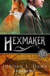 Hexmaker (Hexworld) (Volume 2) - Jordan L. Hawk