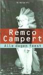 Alle dagen feest - Remco Campert