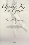 Su altri piani - Ursula K. Le Guin