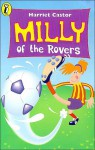Milly of the Rovers - Harriet Castor