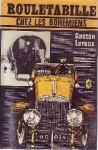 Rouletabille chez les Bohémiens - Gaston Leroux