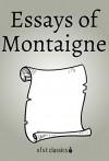 Essays of Montaigne (Xist Classics) - Michel de Montaigne, John M. Cohen, Charles Cotton