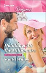 Holiday with the Millionaire (Tycoons in a Million) - Scarlet Wilson