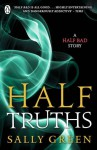 Half Truths - Sally Green