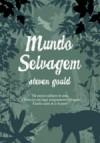 Mundo Selvagem - Steven Gould, João Henrique Pinto