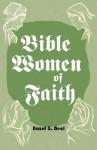 Bible Women of Faith - Hazel G. Neal
