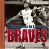 101 Reasons to Love the Braves - Ron Green Jr., Ron Green
