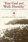 """Fear God and Walk Humbly"": The Agricultural Journal of James Mallory, 1843-1877 - Grady McWhiney, Grady McWhiney, Warner O. Moore"