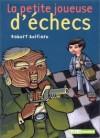 La petite joueuse d'échecs - Robert Belfiore