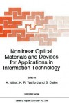 Nonlinear Optical Materials and Devices for Applications in Information Technology - Alan Miller