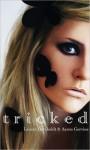Tricked - Lauren Barnholdt, Aaron Gorvine