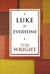 Luke for Everyone (For Everyone Series) - Tom Wright