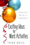 Exciting Ideas For Ward Activities - Trina Boice