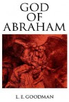 God of Abraham - Lenn E. Goodman