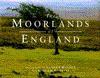 Moorlands of England - Adam Hopkins, Dudley Witney