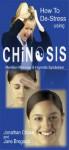 How to De-Stress using CHiNOSIS (Hypnotic Handbooks Book 4) - Jonathan Chase, Jane Bregazzi