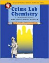 Crime Lab Chemistry: A Chromatography Mystery (GEMS Teacher's Guide for Grades 4-8) - Jacqueline Barber, Kevin Beals