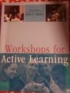 Workshops for Active Learning - John F. Parker