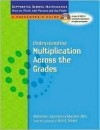 Understanding Multiplication Across the Grades - Ruth E. Parker, Mathematics Education Collaborative