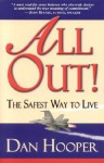 All Out!: The Safest Way to Life - Dan Hooper