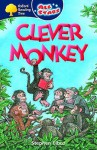Oxford Reading Tree: All Stars: Pack 3: Clever Monkey - Stephen Elboz, Peter Bowman