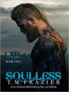 Soulless (King) - Molly Glenmore, T.M. Frazier, Rob Shapiro