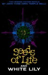 Two Science Fiction Novels: Seeds of Life/White Lily - Eric Temple Bell, John Taine