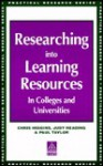 Researching Into Learning Resources in Colleges and Universities - Chris Higgins