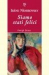 Siamo stati felici: Nove racconti - Irène Némirovsky, Maurizio Ferrara, Gennaro Lauro