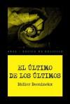El último de los últimos (Spanish Edition) - Didier Daeninckx