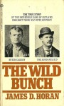 The Wild Bunch - James D. Horan