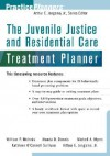 The Juvenile Justice Treatment Planner - William P. McInnis, Wanda D. Dennis, Michell A. Myers