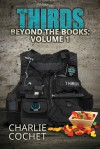 THIRDS Beyond the Books Volume 1 - Charlie Cochet