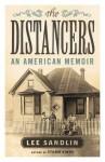 The Distancers: An American Memoir - Lee Sandlin