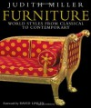 Furniture: World Styles from Classical to Contemporary - Judith H. Miller, David Linley