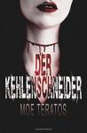 Der Kehlenschneider - Moe Teratos, Timo Kümmel
